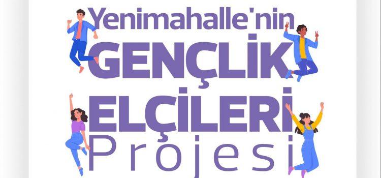 Yenimahalle'nin Gençlik Elçileri Projesi Başvuruları Başladı